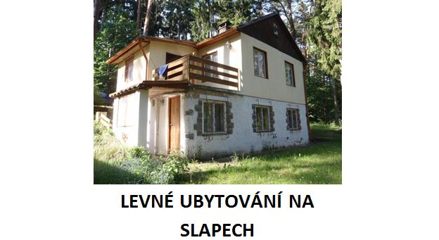 levné ubytování na Slapech